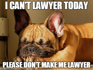 Can't lawyer Today